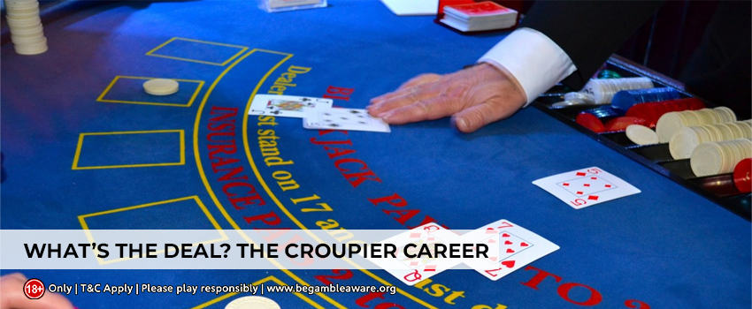 Find the Out the Amazing Guide to a Career As Croupier At Casino